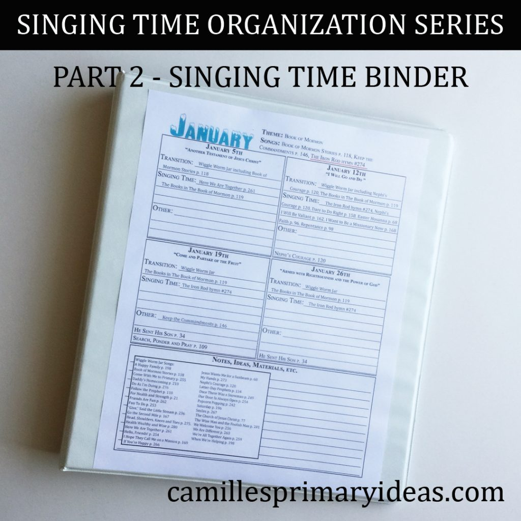 Camille's Primary Ideas: Singing Time Binder - Part 2 Singing Time Organization Series