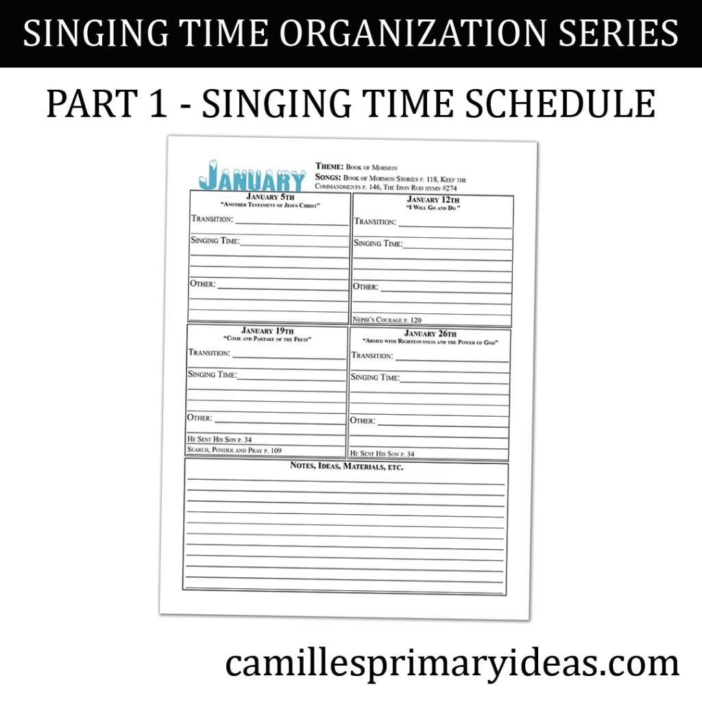 Camille's Primary Ideas: Singing Time Schedule - Part 1 Singing Time Organization Series