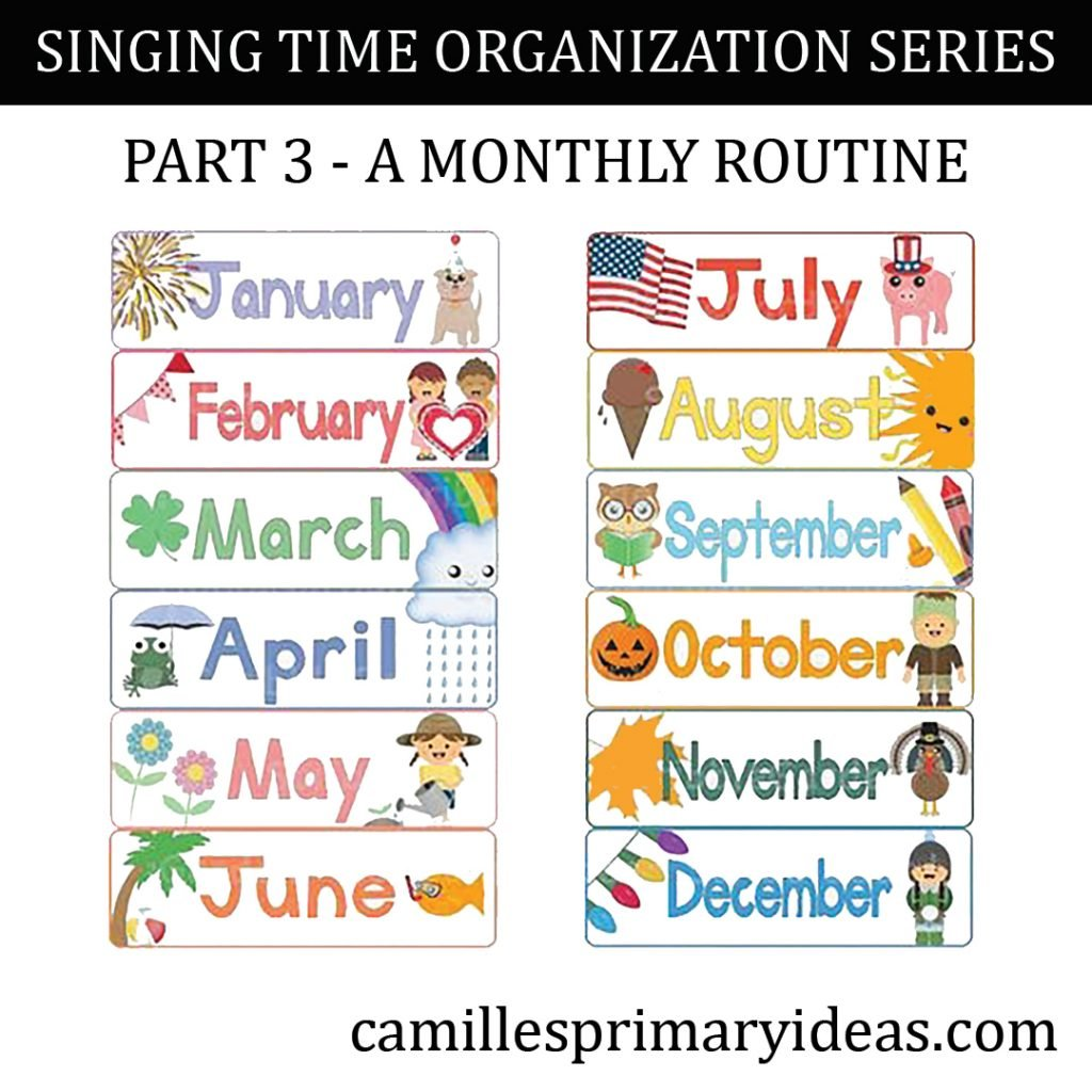 Camille's Primary Ideas: A Monthly Routine - Part 3 Singing Time Organization Series