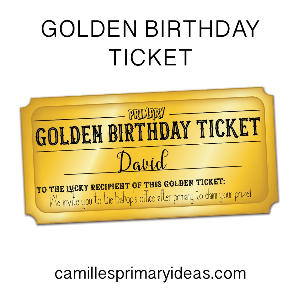 Camille's Primary Ideas: Golden Birthday Ticket