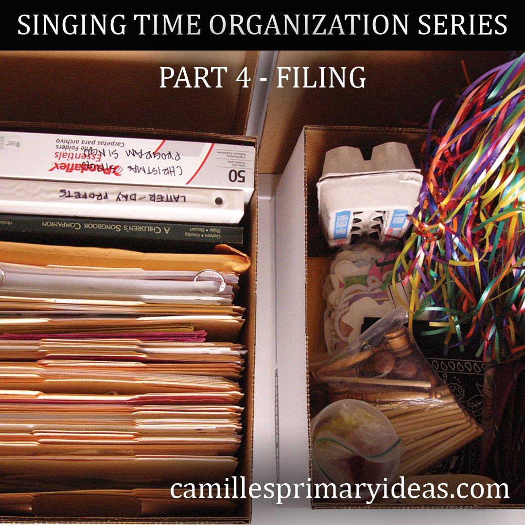 Camille's Primary Ideas: SINGING TIME ORGANIZATION SERIES Part 4 - Filing