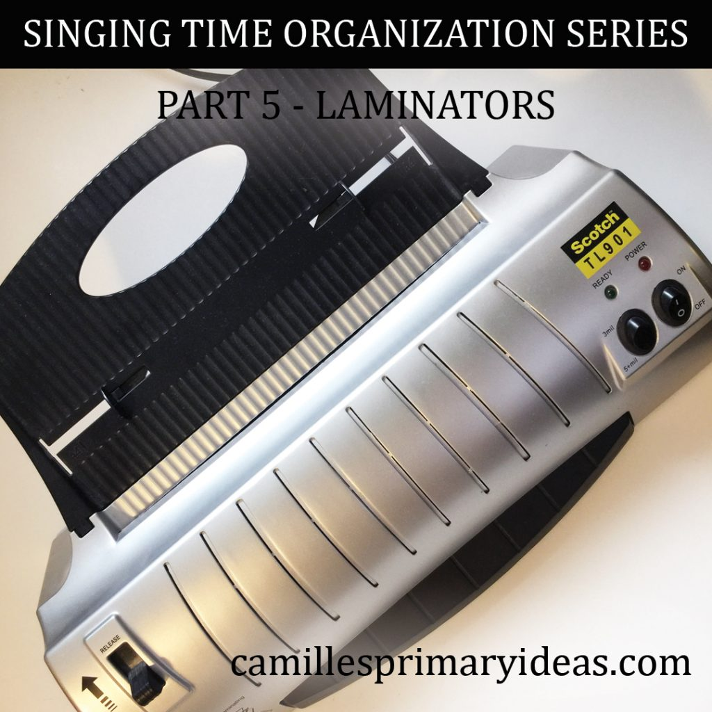 Camille's Primary Ideas: SINGING TIME ORGANIZATION SERIES Part 5 - Laminators