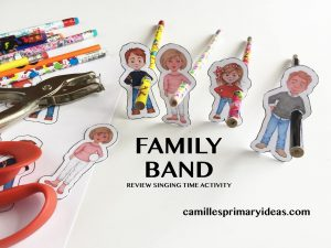 Camille's Primary Ideas: Family Band Singing Time Review lesson plan idea