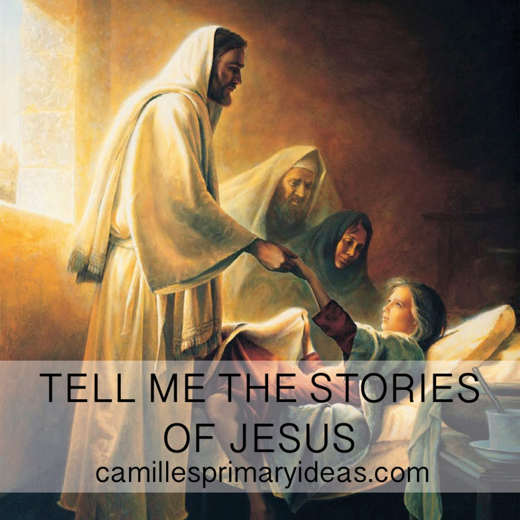 Camille's Primary Ideas Tell Me the Stories of Jesus Singing Time Lesson Plan