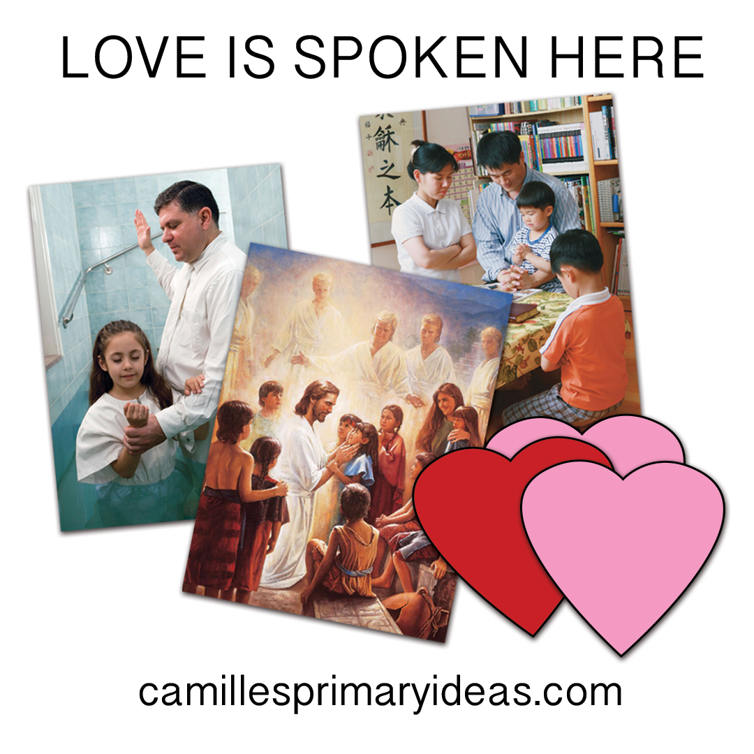 Camille's Primary Ideas: Love is Spoken Here Singing Time Lesson Plan Idea