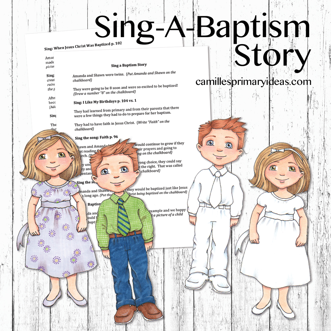 Camille's Primary Ideas: Sing a Baptism Story Singing Time Lesson Plan Idea