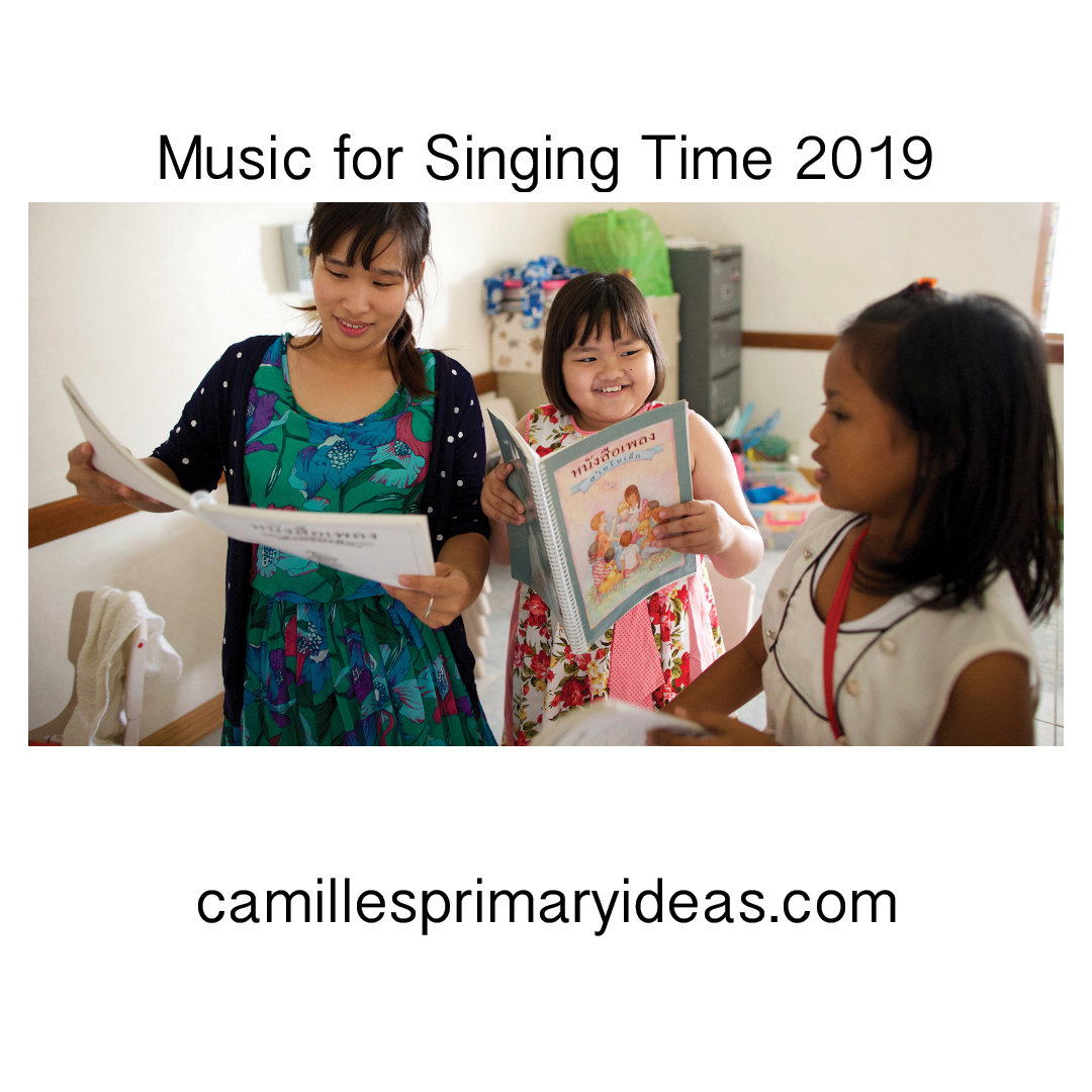 Camille's Primary Ideas: Music for Singing Time 2019