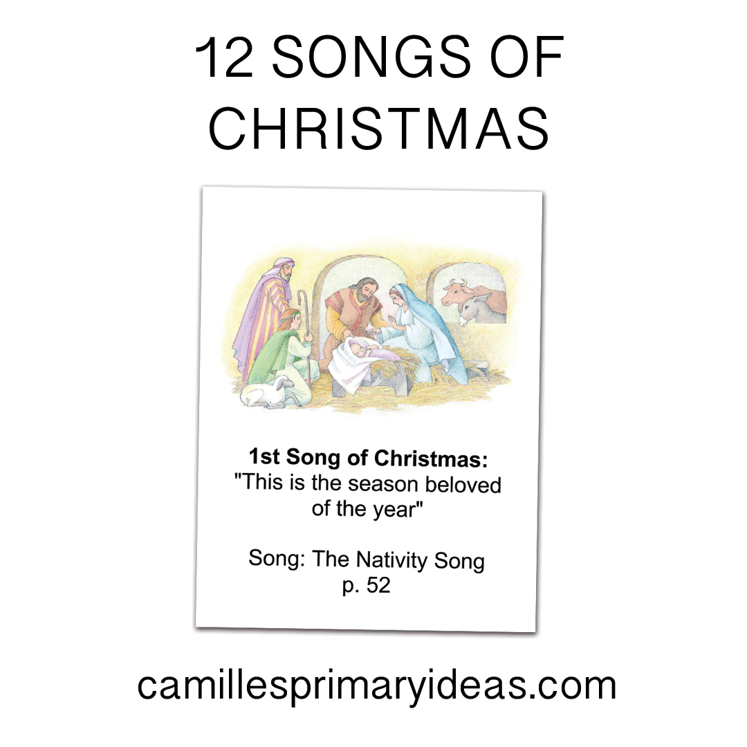 Camille's Primary Ideas: 12 Songs of Christmas activity from the Friend