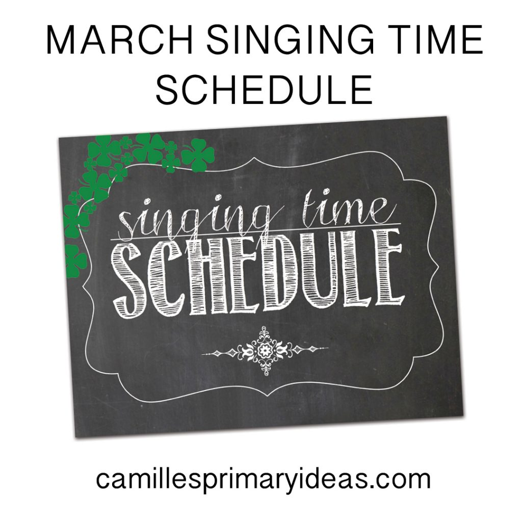 Camille's Primary Ideas March Singing Time Schedule