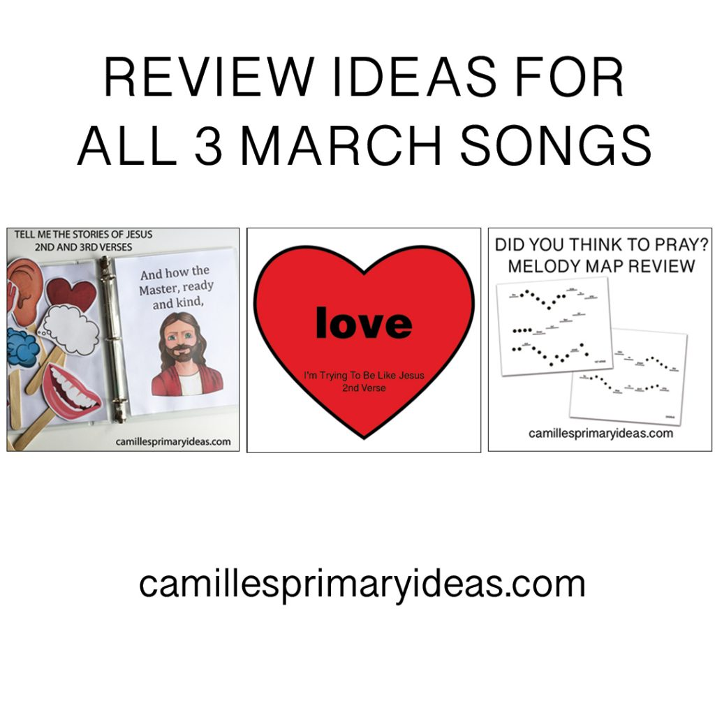 Camille's Primary Ideas Review March 2019 Singing Time Suggested Songs