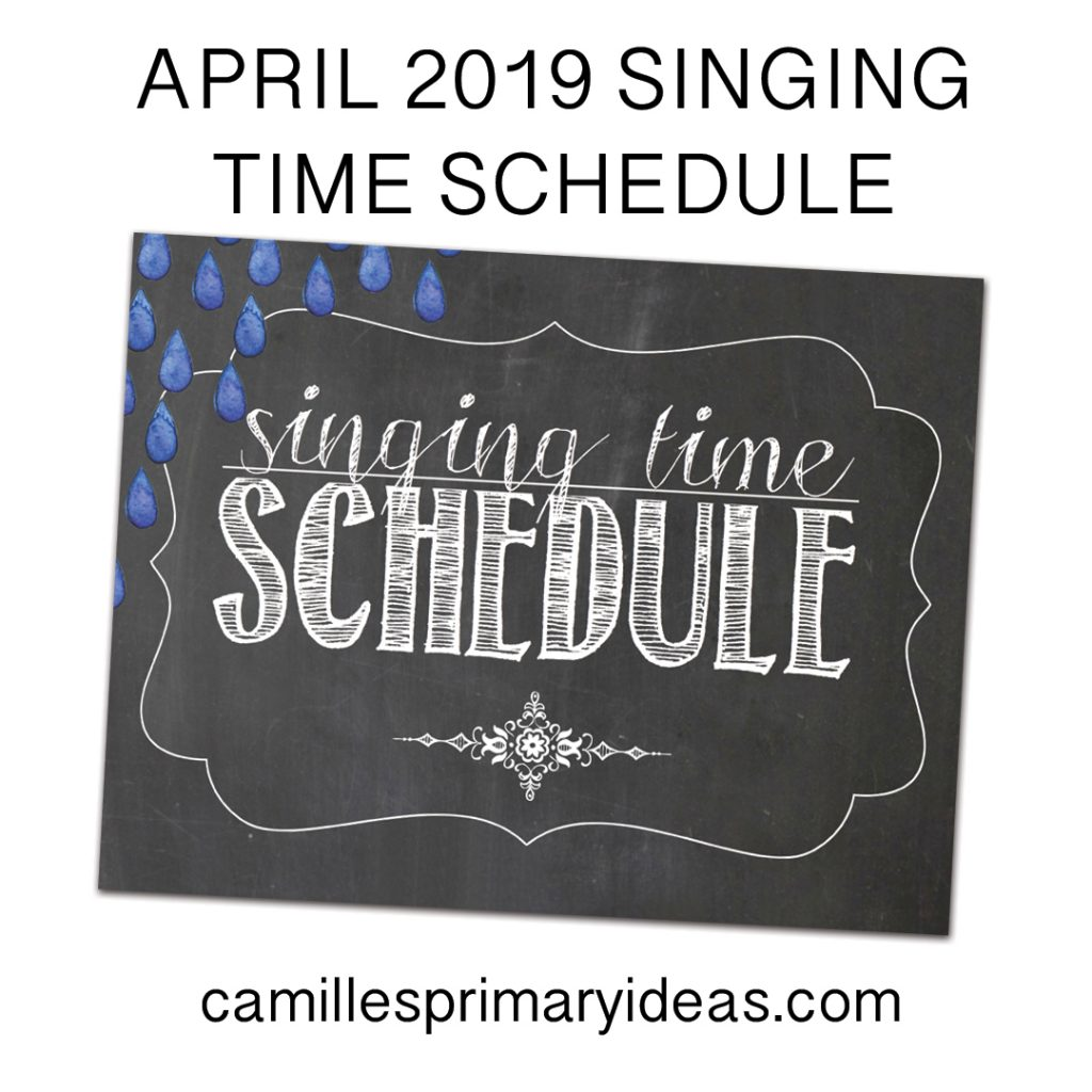 Camille's Primary Ideas April Singing Time Schedule