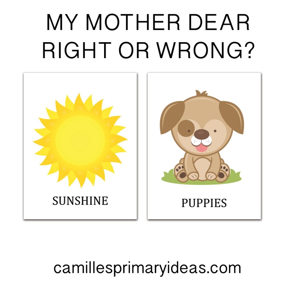 Camille's Primary Ideas My Mother Dear Right Or Wrong Mother's Day Singing Time Lesson Plan
