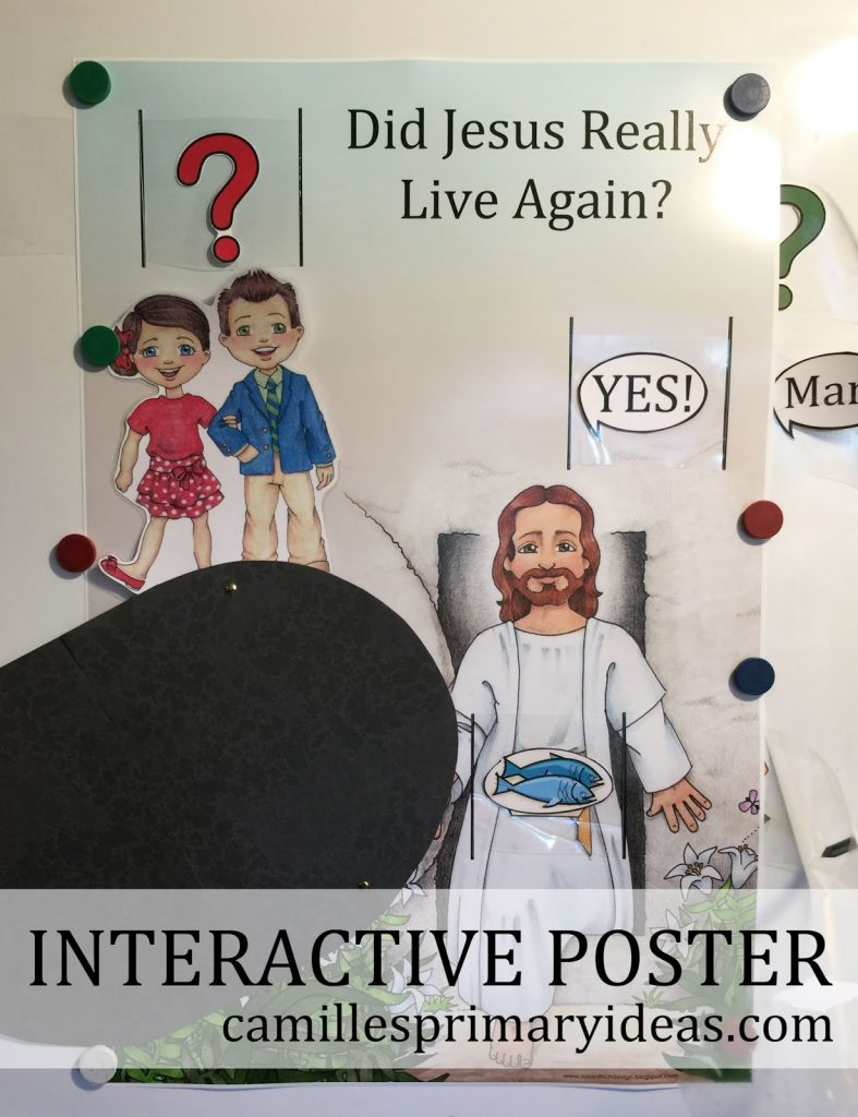 Did Jesus Really Live Again Singing Time Interactive Poster Lesson Plan