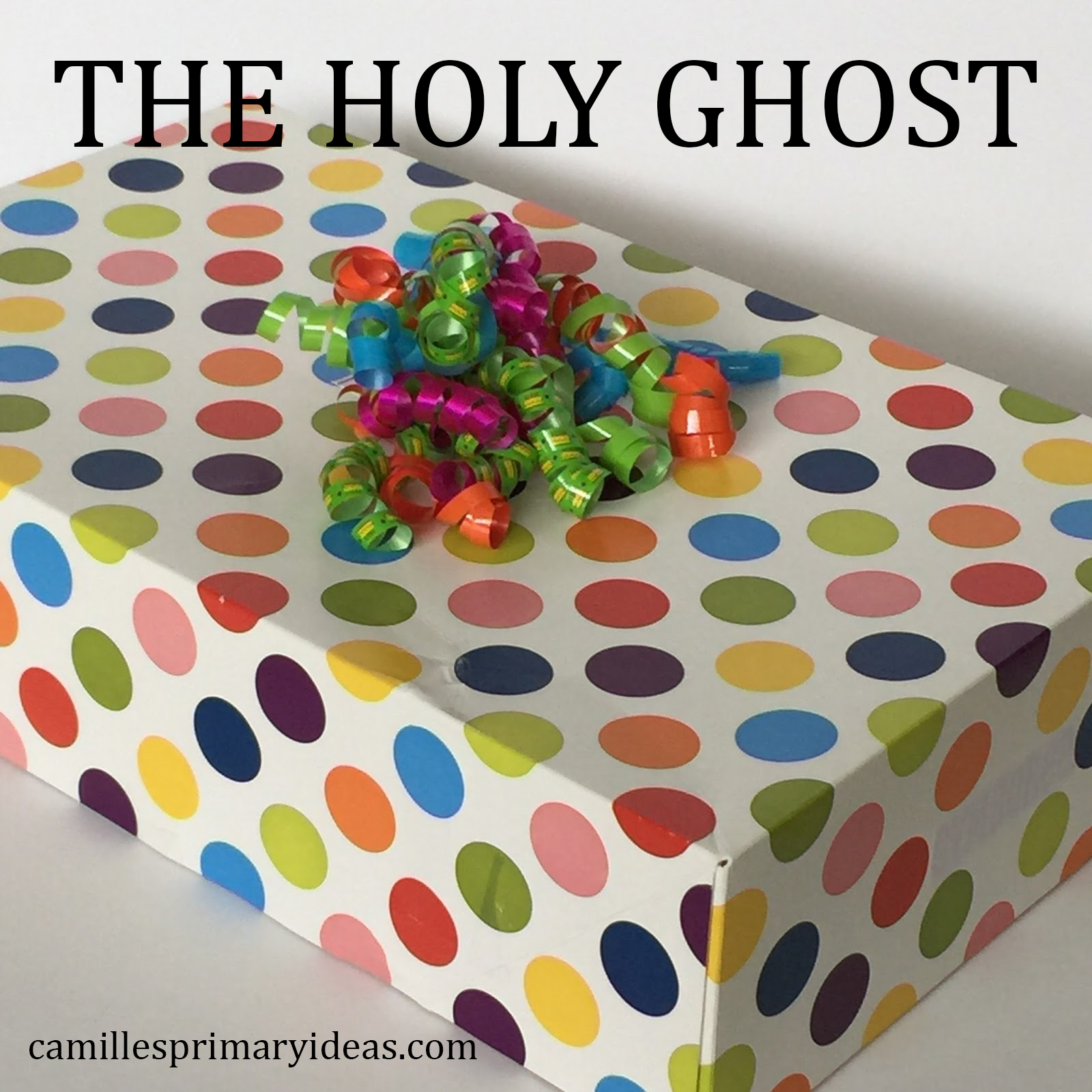 Camille's Primary Ideas: The Holy Ghost singing time lesson plan idea using a gift