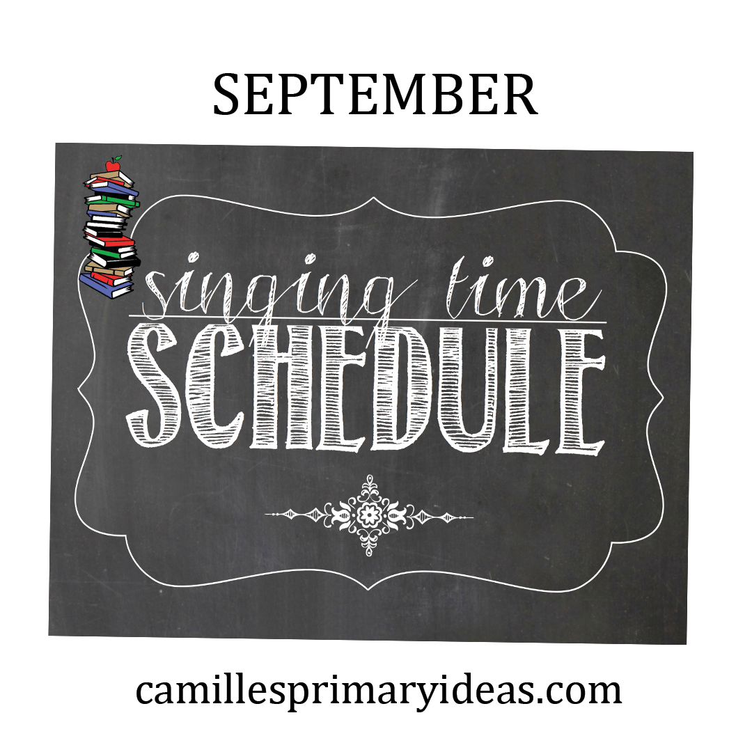 September 2019 Singing Time Schedule