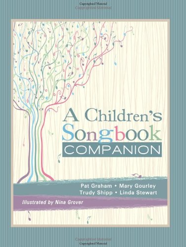 A Children's Songbook Companion - A great resource for singing time
