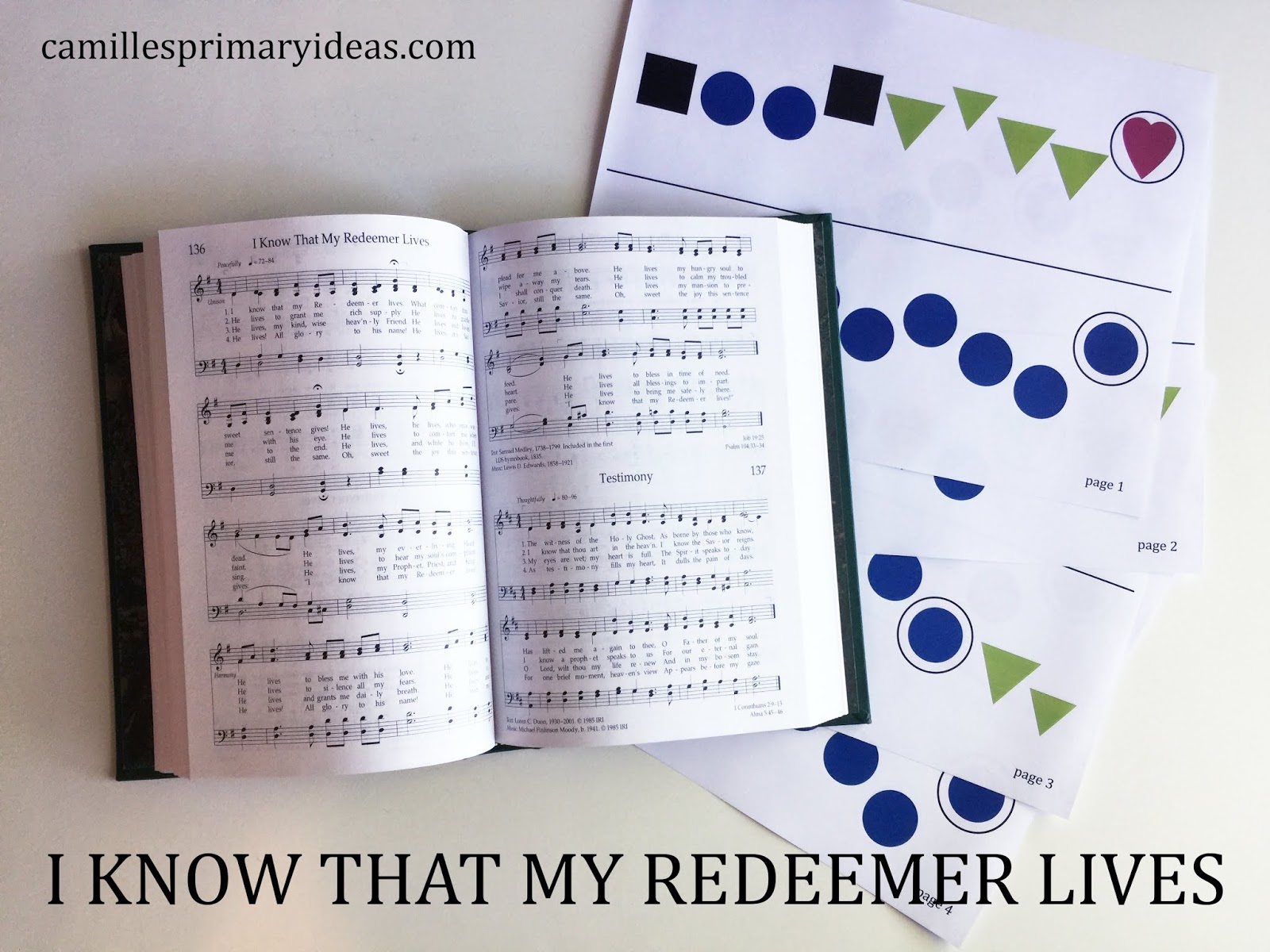 Camille's Primary Ideas: I Know That My Redeemer Lives singing time lesson plan idea