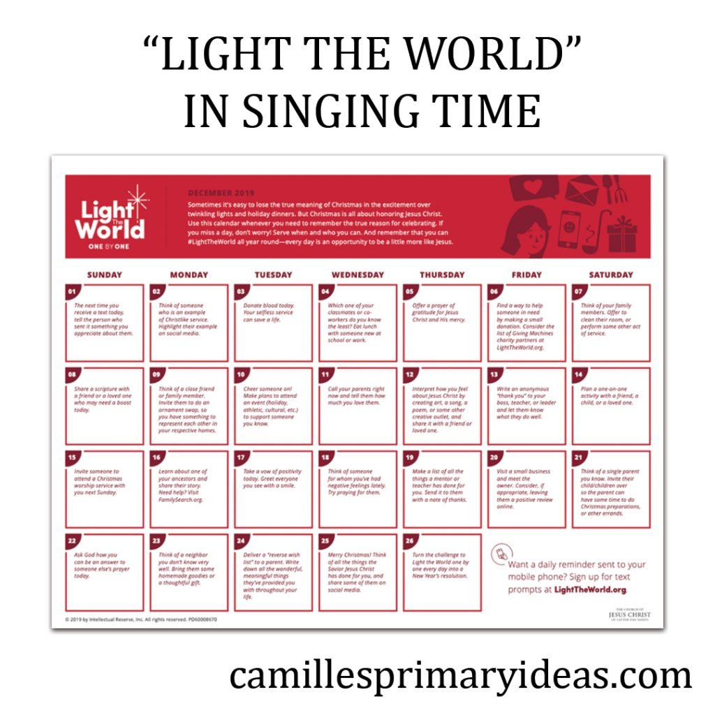 """Camille's Primary Ideas: How will you use singing time to help """"Light The World?"""""""