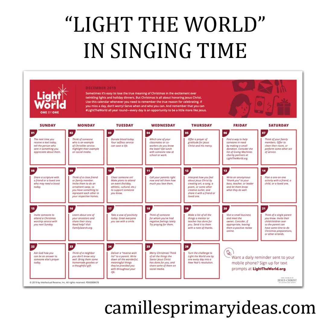 "Camille's Primary Ideas: How will you use singing time to help ""Light The World?"""