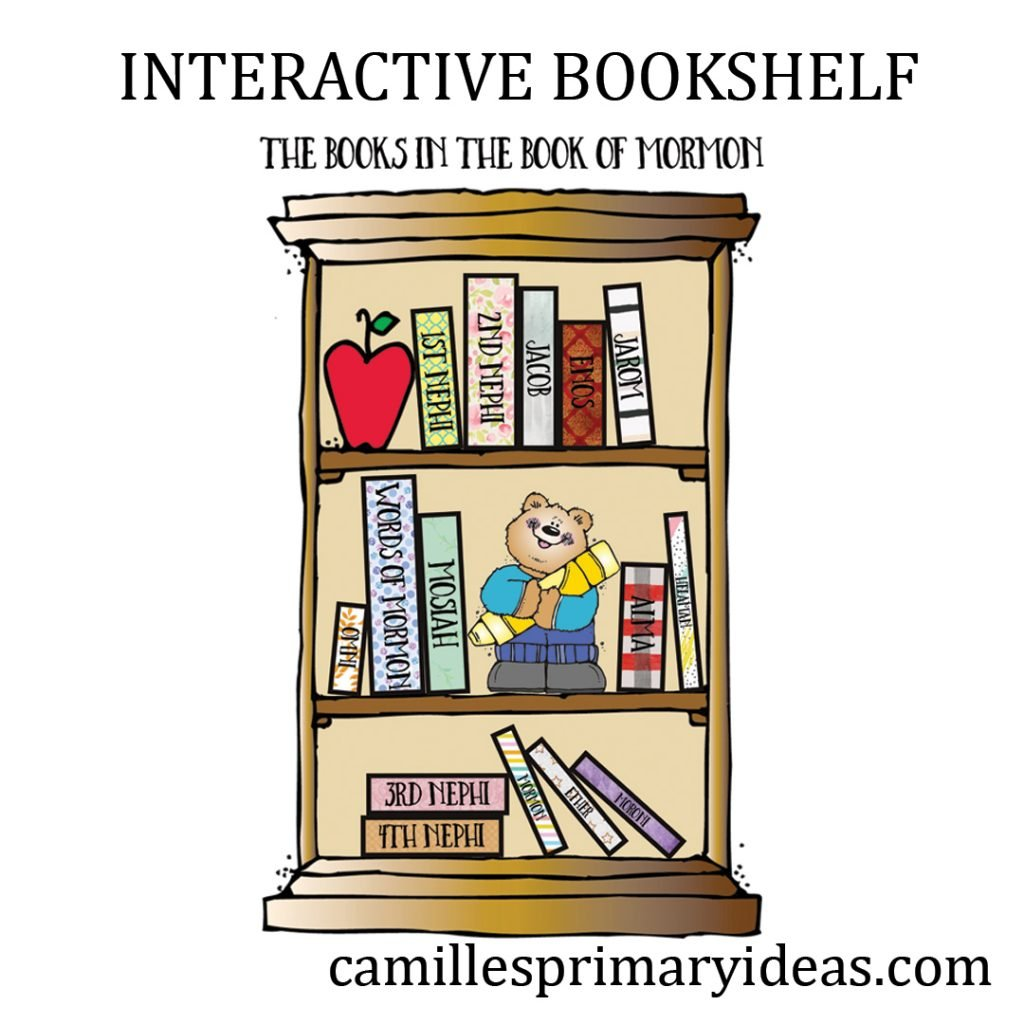 Camille's Primary Ideas: The Books in the Book of Mormon Interactive Bookshelf