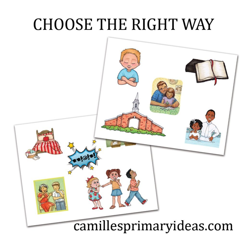 Camille's Primary Ideas: Choose the Right Way singing time lesson plan activity