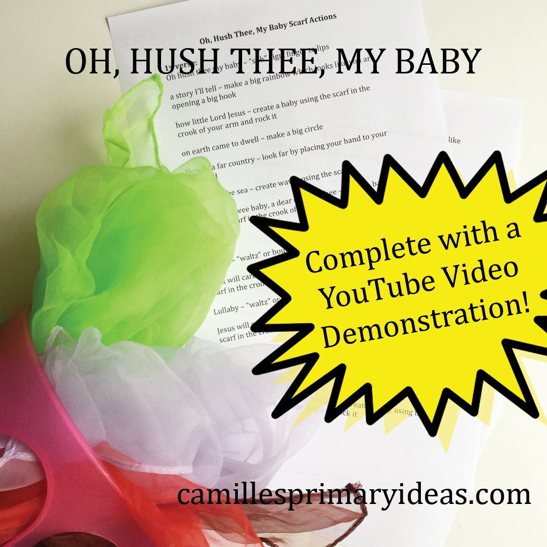 Camille's Primary Ideas: Oh, Hush Thee, My Baby singing time lesson plan using scarf actions