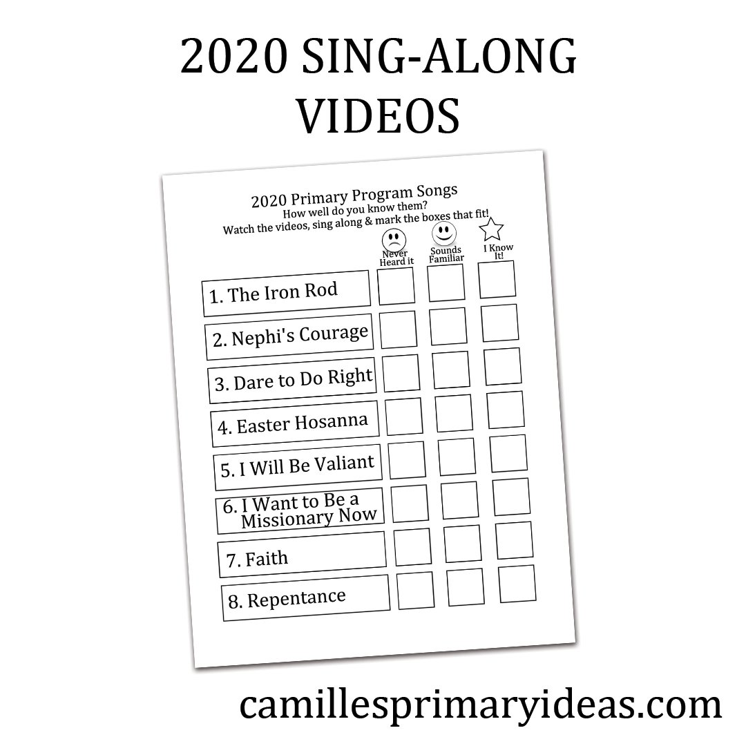 Camille's Primary Ideas 2020 Sing-Along Videos Singing Time Lesson Plan