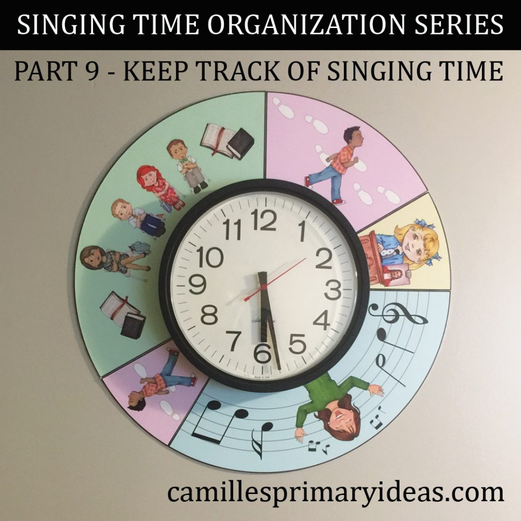Camille's Primary Ideas: Keep Track of Singing Time - Part 9 Singing Time Organization Series