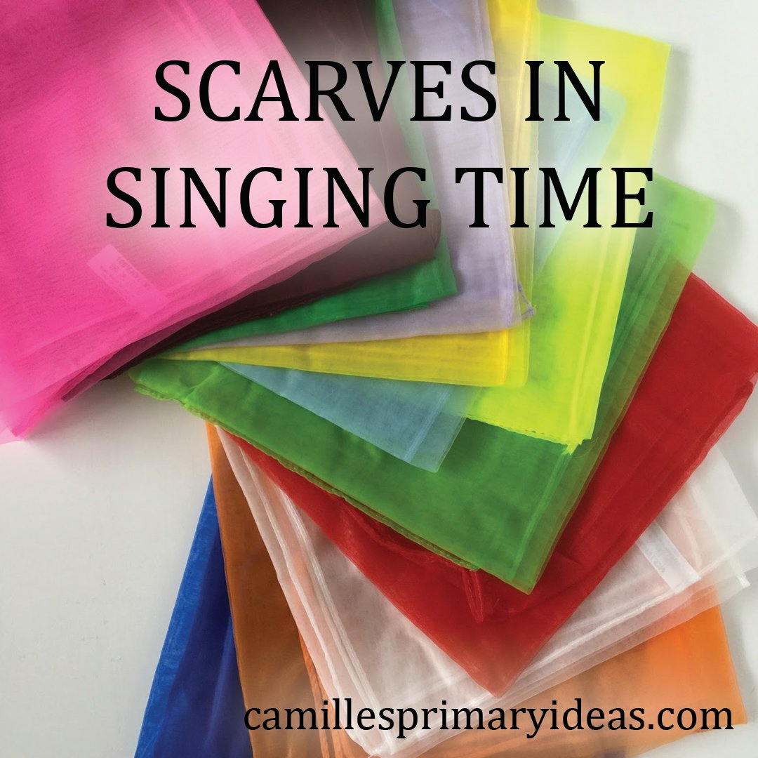 Camille's Primary Ideas: Scarves in Singing Time