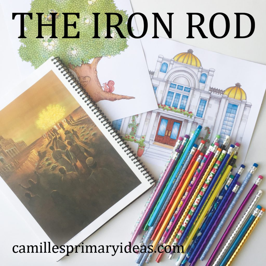 Camille's Primary Ideas: The Iron Rod singing time idea