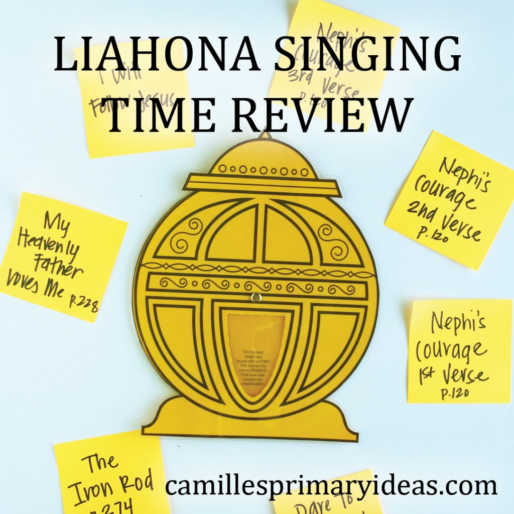 Camille's Primary Ideas: Liahona Singing Time Review