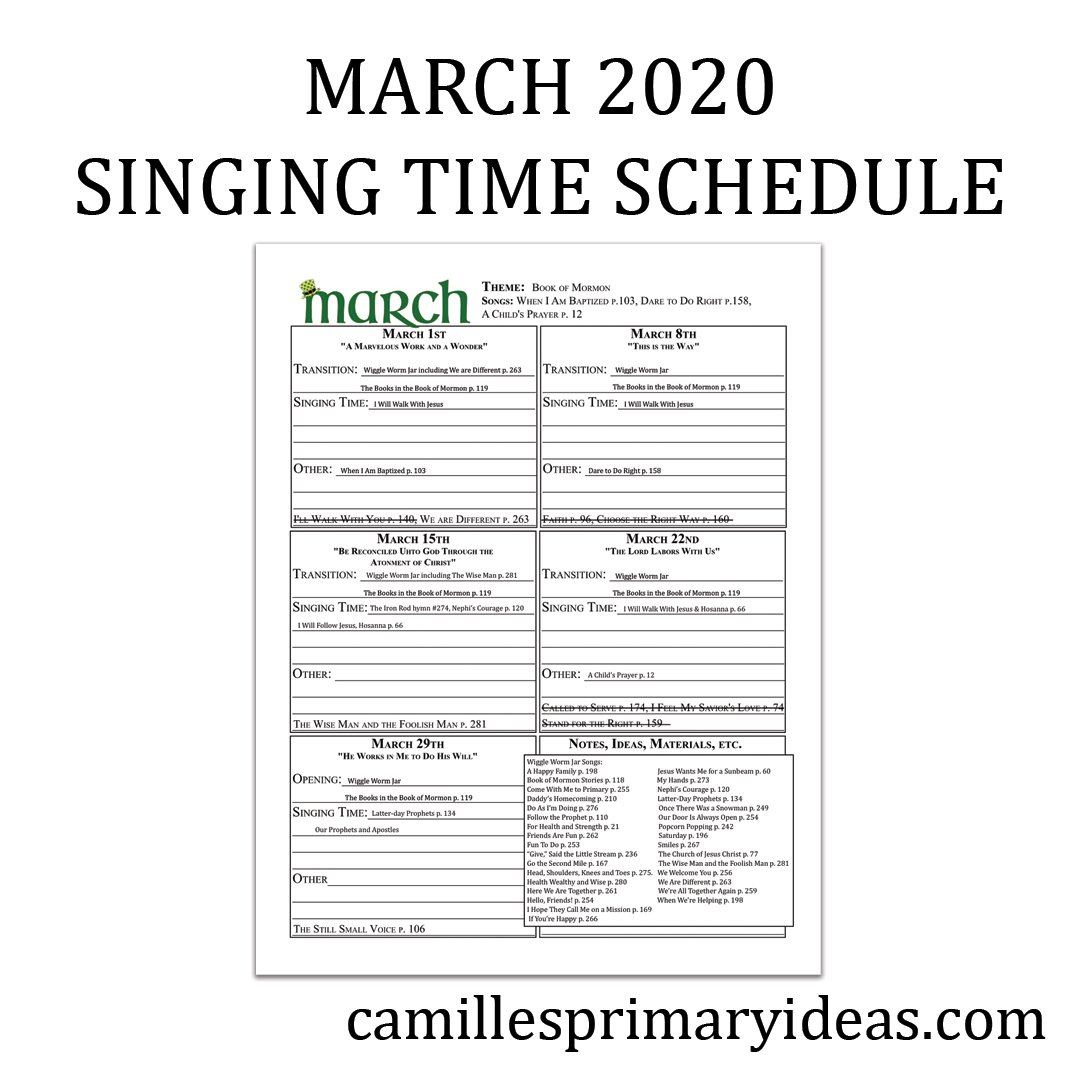 Camille's Primary Ideas: March 2020 Singing Time Schedule