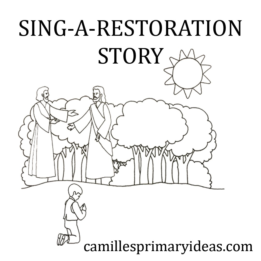 Camille's Primary Ideas: Sing-a-Restoraton Story Cover