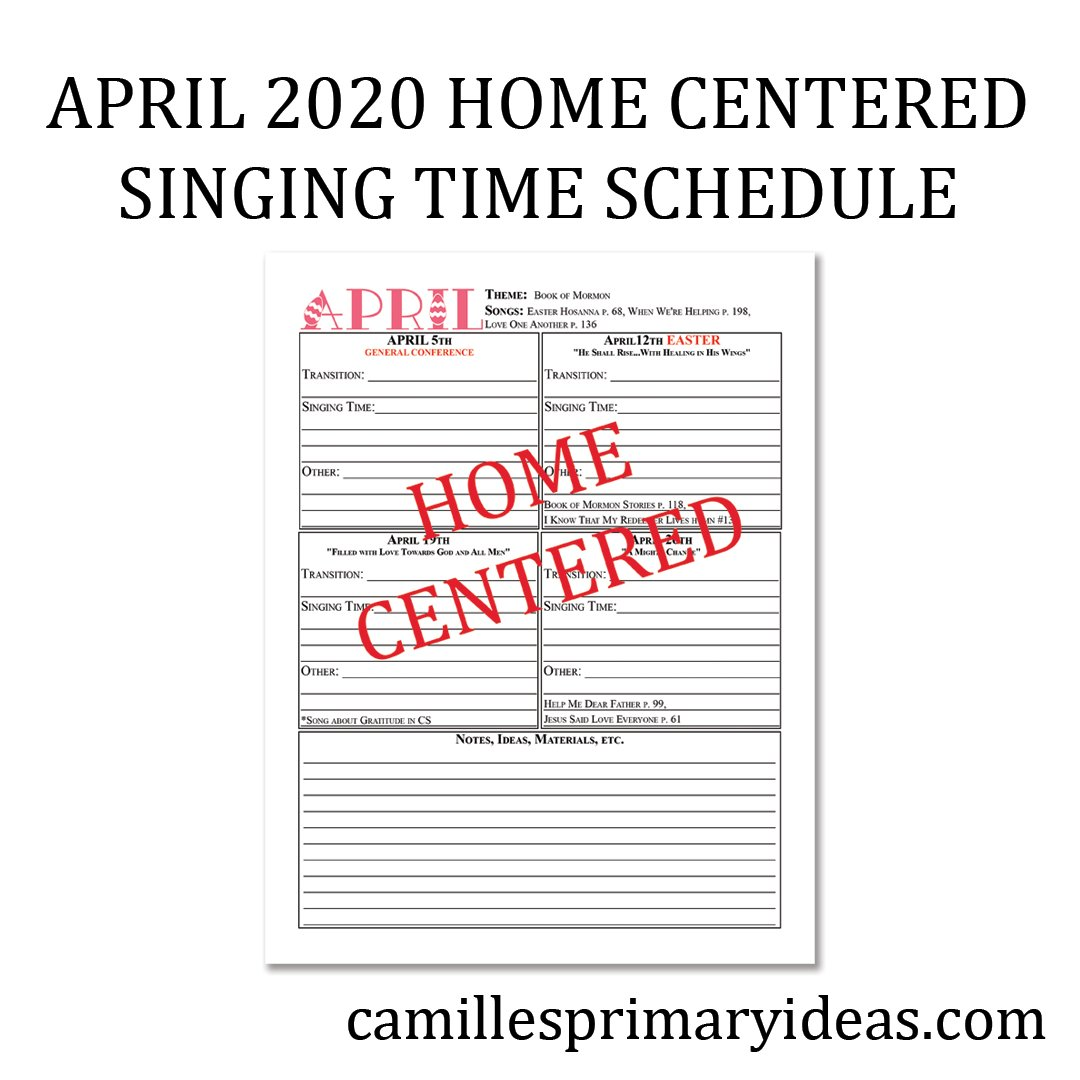 Camille's Primary Ideas: April Singing 2020 Time Schedule Cover