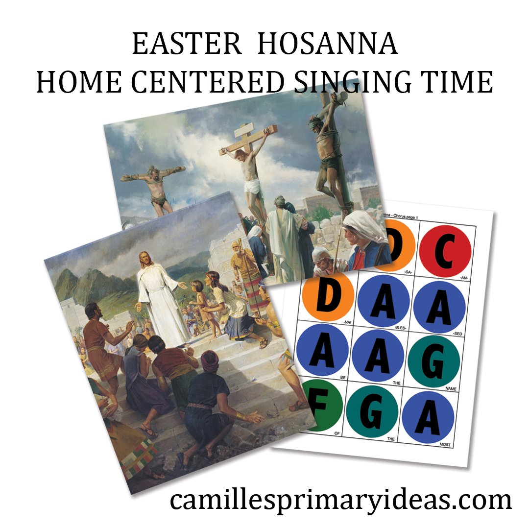 Camille's Primary Ideas: Easter Hosanna Home Centered Singing Time lesson plan idea