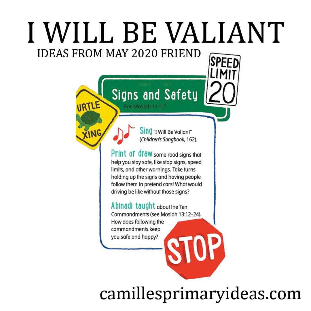 Camille's Primary Ideas: I Will Be Valiant singing time idea