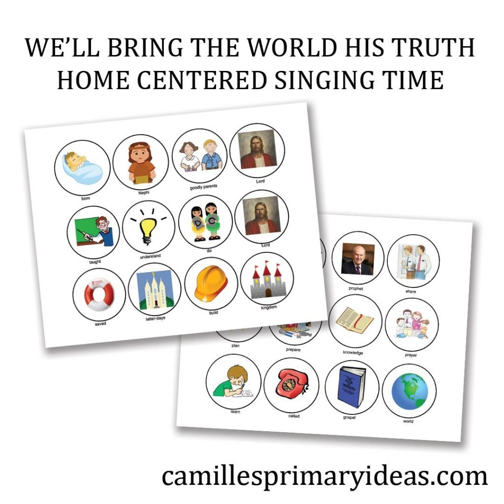 We'll Bring the World His Truth Home Centered Singing Time