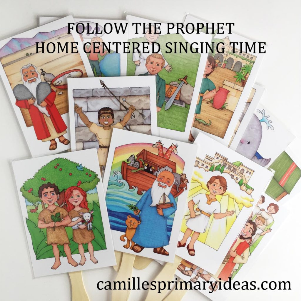 Camille's Primary Ideas: Follow the Prophet home centered singing time idea