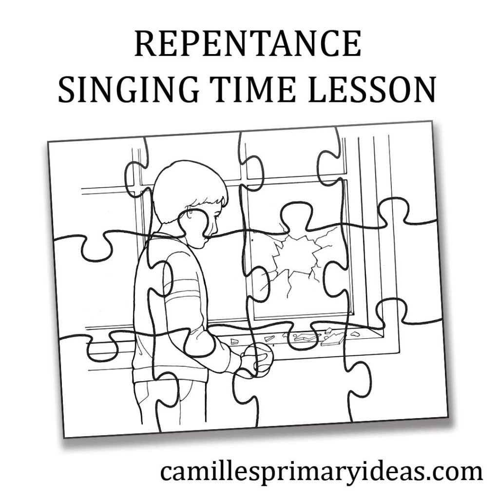 Camille's Primary Ideas: Repentance singing time lesson plan idea