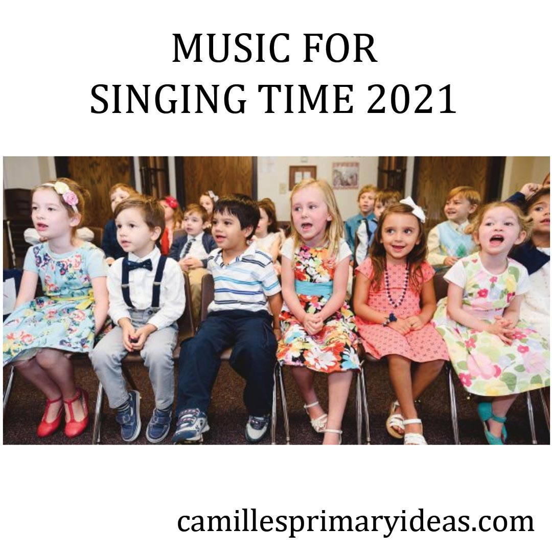 Camille's Primary Ideas: Music for Singing Time 2021 Come Follow Me Doctrine and Covenants