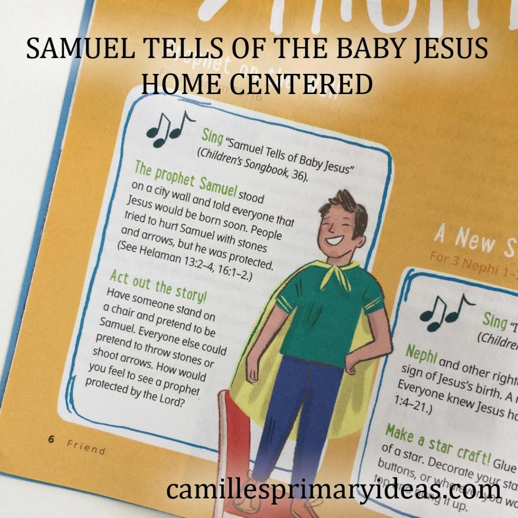Camille's Primary Ideas: Samuel Tells of the Baby Jesus Home Centered Singing Time Idea
