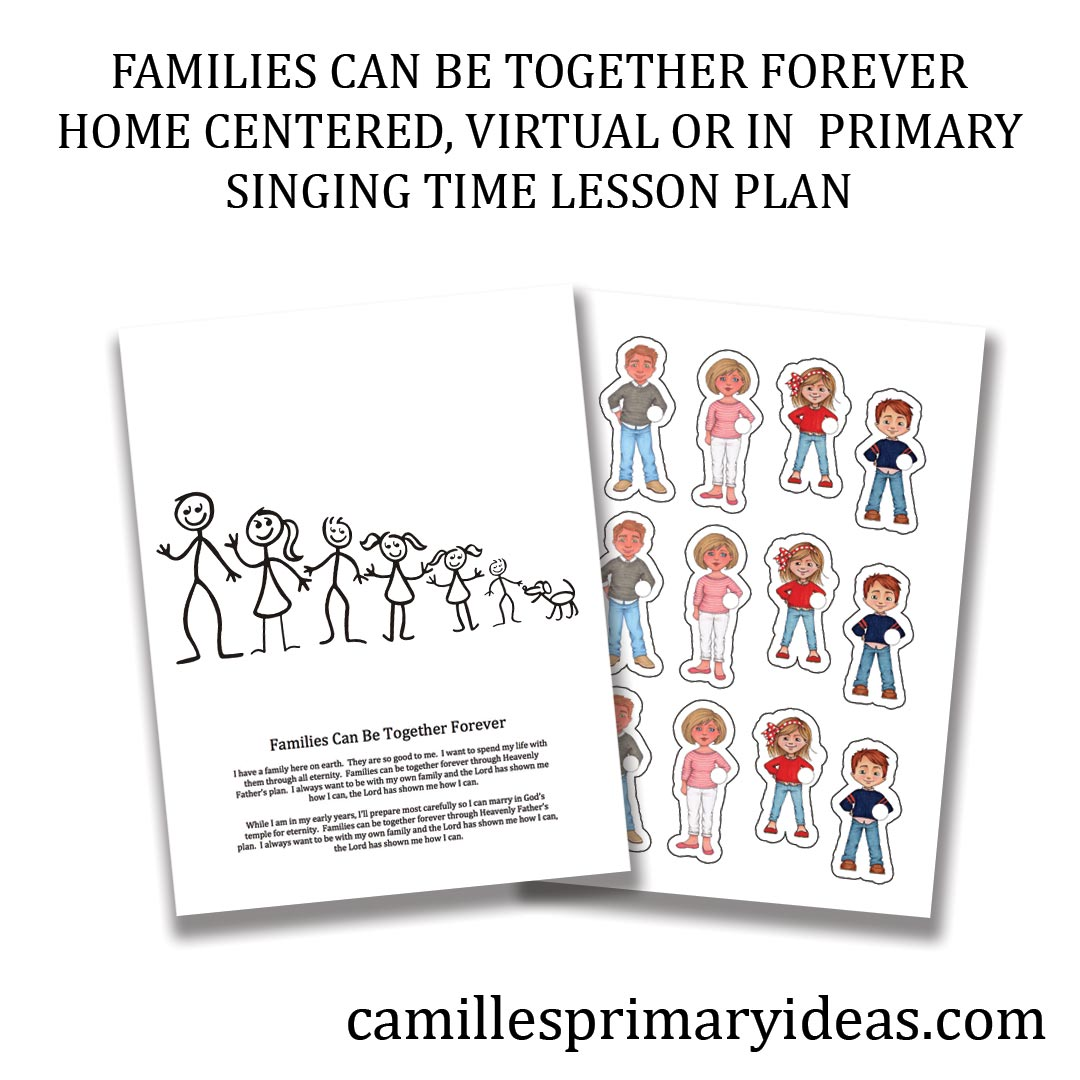 Camille's Primary Ideas: Families Can Be Together Forever Singing Time Idea