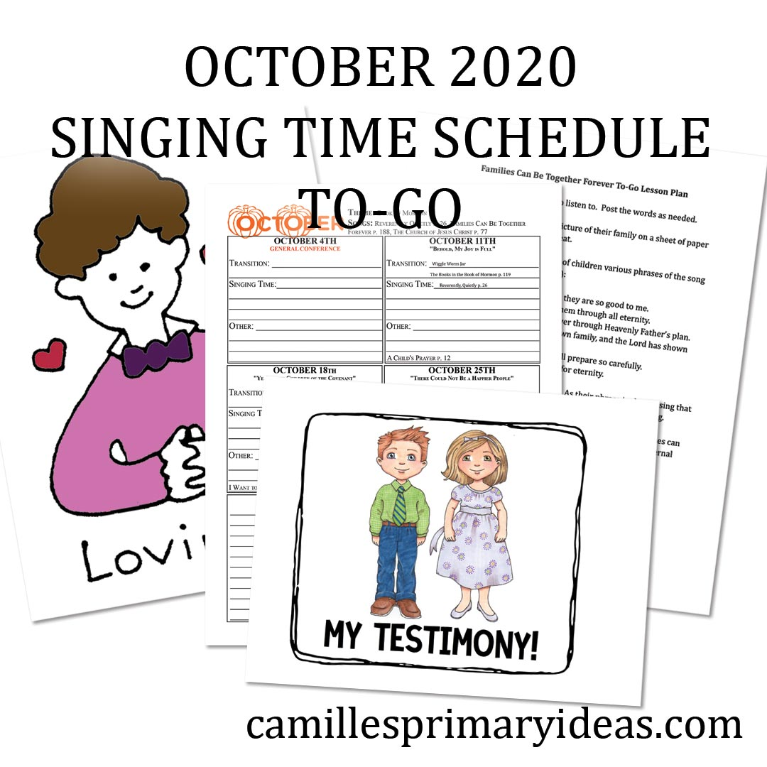 October Singing Time Schedule To-Go