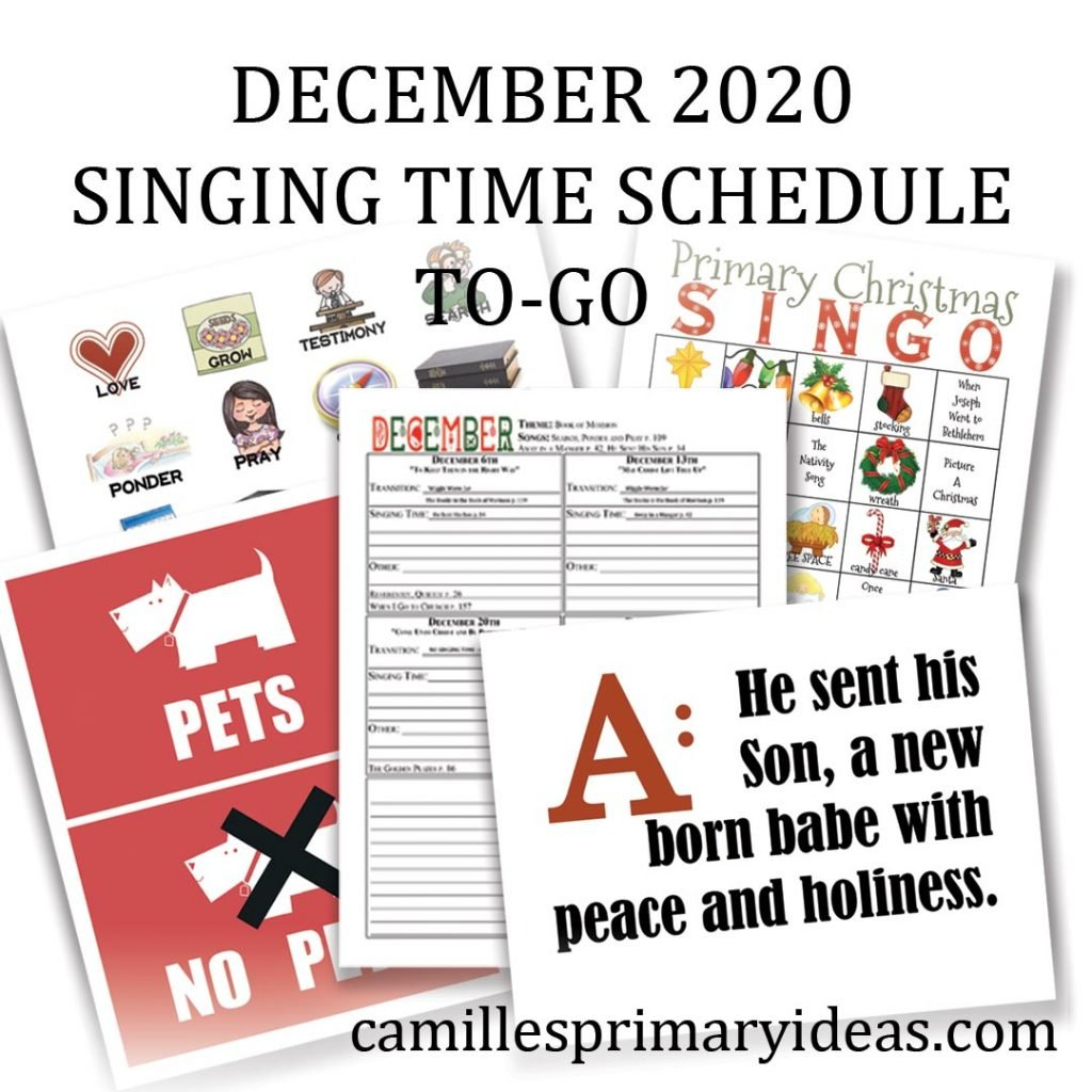 Camille's Primary Ideas: December 2020 Singing Time Schedule To-Go