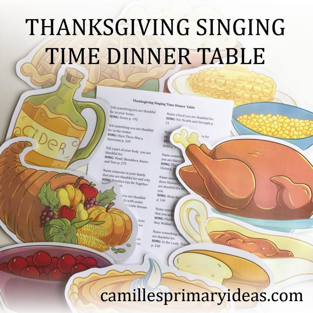 Camille's Primary Ideas: Thanksgiving Singing Time Dinner Table lesson plan