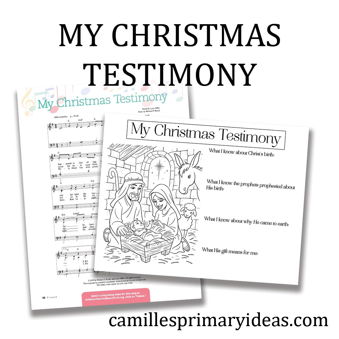 Camille's Primary Ideas: My Christmas Testimony Christmas singing time idea