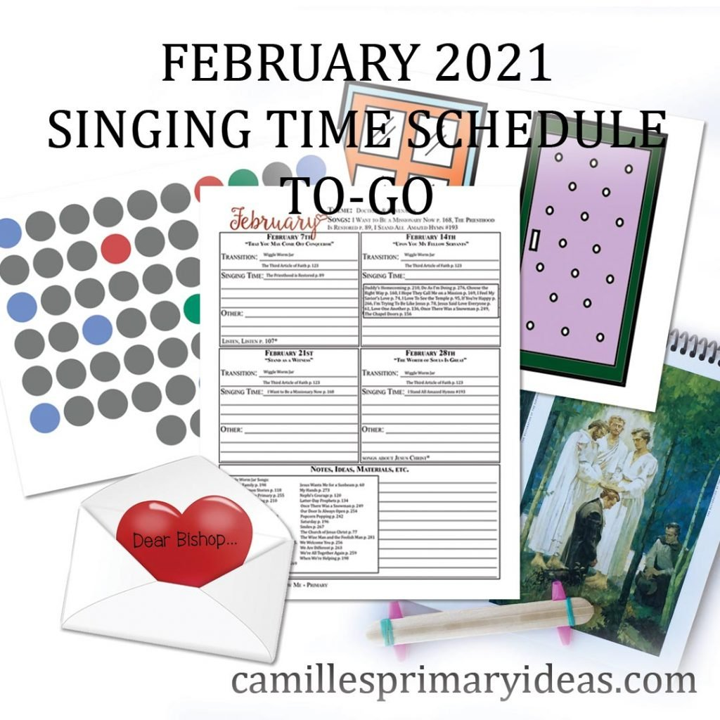Camille's Primary Ideas: February Singing Time Schedule To-Go