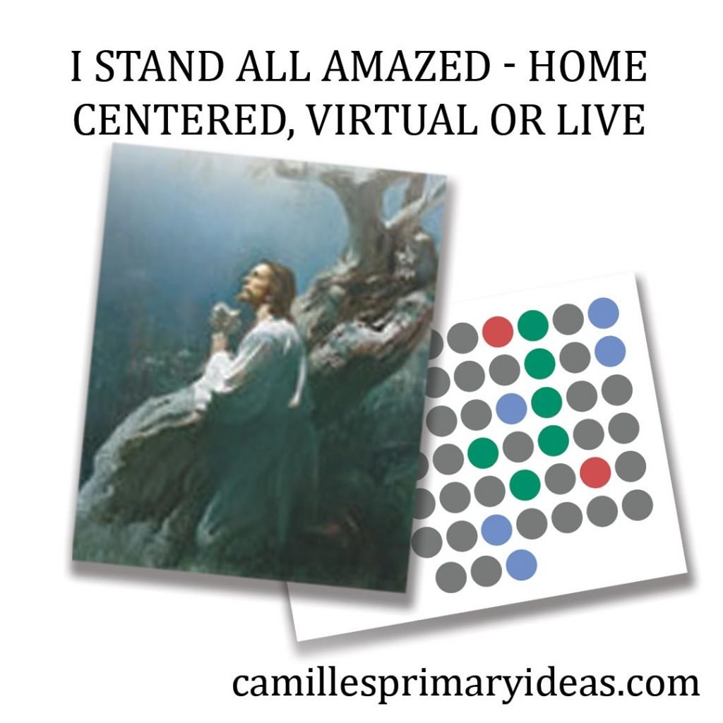 Camille's Primary Ideas: I Stand All Amazed Singing Time Lesson Plan Idea