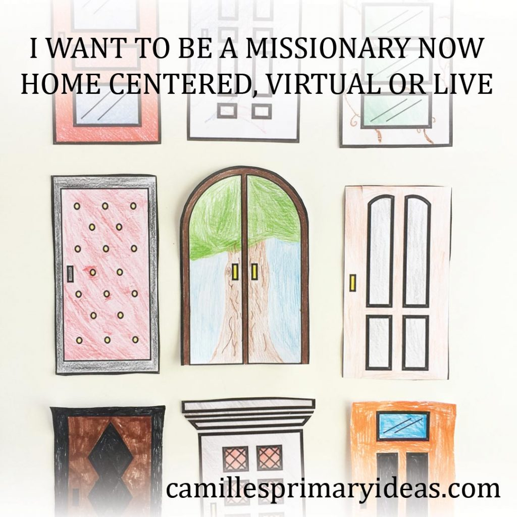 Camille's Primary Ideas: I Want to Be a Missionary Now Singing Time Idea