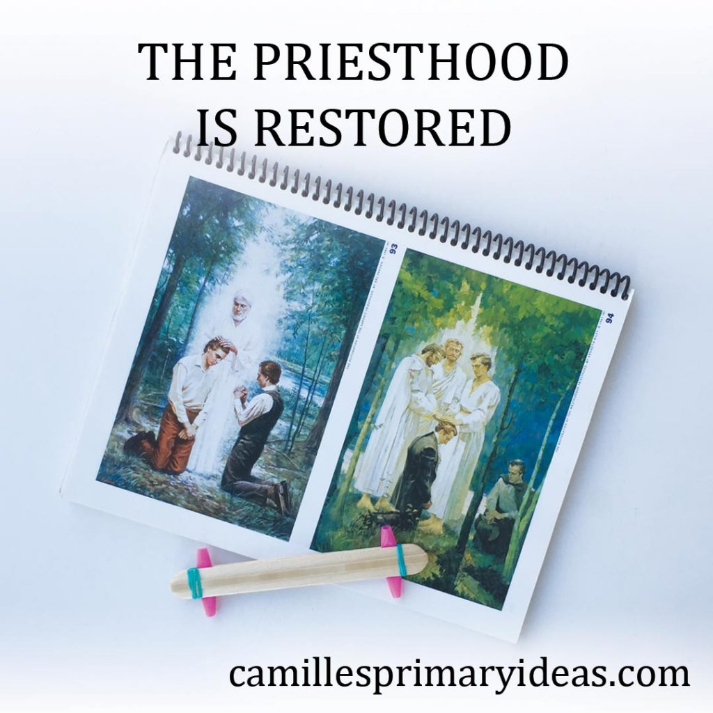 Camille's Primary Ideas: The Priesthood is Restored Singing Time Lesson Plan Idea